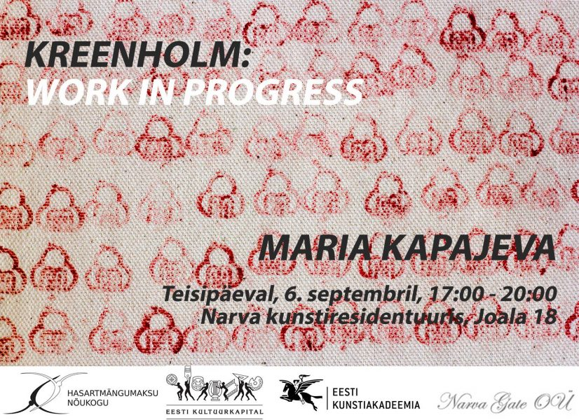 Maria Kapajeva. Kreenholm: work in progress