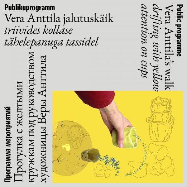 Vera Anttila – drifting with yellow attention on cups | Point of No Return. Attunement of Attention