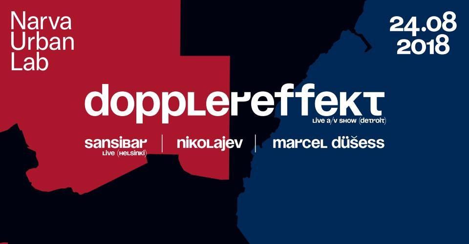 DOPPLEREFFEKT (US), ready for Narva Urban Lab