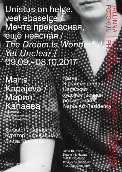 Maria Kapajeva | The Dream is Wonderful, Yet Unclear